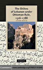 Shiites of Lebanon under Ottoman Rule, 1516-1788 af Winter
