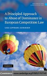 Principled Approach to Abuse of Dominance in European Competition Law (Antitrust and Competition Law)