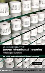 Unconscionability in European Private Financial Transactions