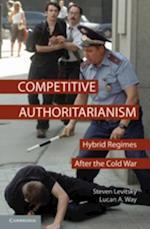 Competitive Authoritarianism (Problems of International Politics)