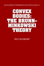 Convex Bodies (ENCYCLOPEDIA OF MATHEMATICS AND ITS APPLICATIONS)