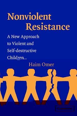 Få Non-Violent Resistance af Haim Omer som e-bog i PDF ...Non Violent Resistance Parenting