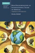 Non-Discrimination in International Trade in Services (Cambridge International Trade and Economic Law)