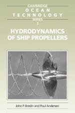 Hydrodynamics of Ship Propellers (Cambridge Ocean Technology Series)