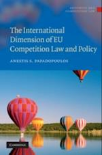 International Dimension of EU Competition Law and Policy (Antitrust and Competition Law)