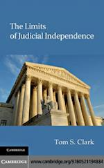 Limits of Judicial Independence (Political Economy of Institutions and Decisions)