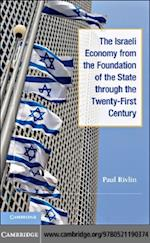 Israeli Economy from the Foundation of the State through the 21st Century
