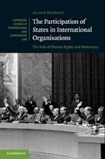 Participation of States in International Organisations (Cambridge Studies in International And Comparative Law)