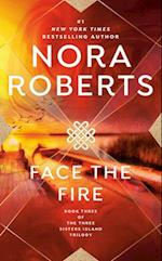 Face the Fire (Three Sisters Island Trilogy, 3)