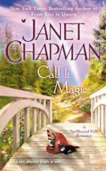 Call It Magic (Spellbound Falls Romance, nr. 7)