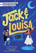 Act 3 (Jack Louisa)