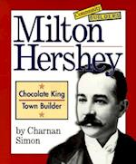 Milton Hershey (Community Builders)