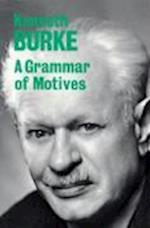 A Grammar of Motives af Kenneth Burke
