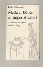 Medical Ethics in Imperial China