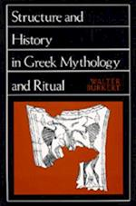 Structure and History in Greek Mythology and Ritual (Sather Classical Lectures Paperback)