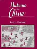 Medicine in China af Paul U. Unschuld