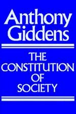 The Constitution of Society af Anthony Giddens
