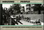 Housing as If People Mattered (California Series in Urban Development)