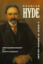 Douglas Hyde af Janet Egleson Dunleavy, Gareth W Dunleavy