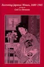 Recreating Japanese Women, 1600-1945 af Gail Lee Bernstein