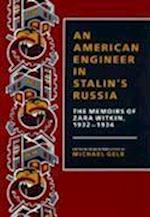 An/American Engineer in Stalin's Russia