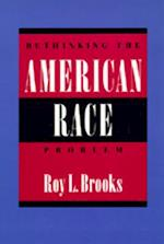 Rethinking the American Race Problem af Roy L. Brooks