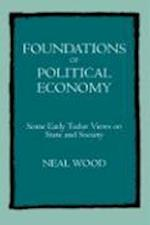 Foundations of Political Economy af Neal Wood
