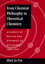 From Chemical Philosophy to Theoretical Chemistry