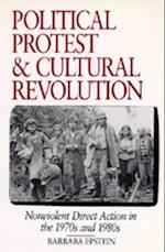 Political Protest and Cultural Revolution af Barbara Epstein