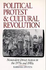 Political Protest and Cultural Revolution af Barbara Epstein