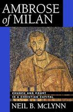 Ambrose of Milan af Neil B. McLynn