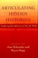 Articulating Hidden Histories af Jane Schneider, Rayna Rapp