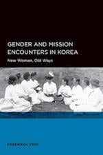 Gender and Mission Encounters in Korea