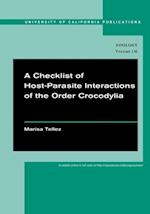 A Checklist of Host-Parasite Interactions of the Order Crocodylia af Marisa Tellez