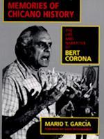 Memories of Chicano History af Mario T. Garcia