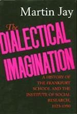 The Dialectical Imagination af Martin Jay