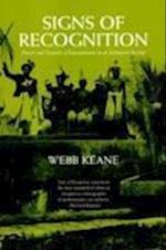 Signs of Recognition af Webb Keane, W. Keane