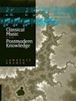 Classical Music and Postmodern Knowledge af Lawrence Kramer