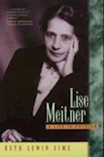 Lise Meitner (CALIFORNIA STUDIES IN THE HISTORY OF SCIENCE, nr. 11)