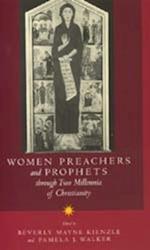 Women Preachers & Prophets Through Two Millennia/Chritian