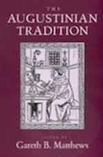 The Augustinian Tradition (PHILOSOPHICAL TRADITIONS, nr. 8)