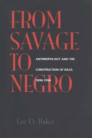 From Savage to Negro