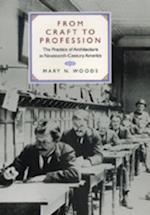 From Craft to Profession af Mary N. Woods