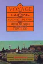 A Voyage to California, the Sandwich Islands, and Around the World in the Years 1826-1829 af Auguste Duhaut-Cilly