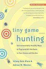Tiny Game Hunting af Hilary Dole Klein, Adrian M. Wenner