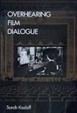 Overhearing Film Dialogue af Sarah Kozloff