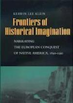Frontiers of Historical Imagination af Kerwin Lee Klein