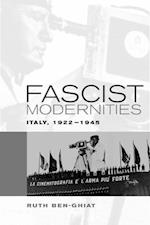 Fascist Modernities af Ruth Ben-Ghiat