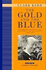 The Gold and the Blue af Clark Kerr