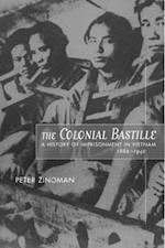 The Colonial Bastille af Peter Zinoman